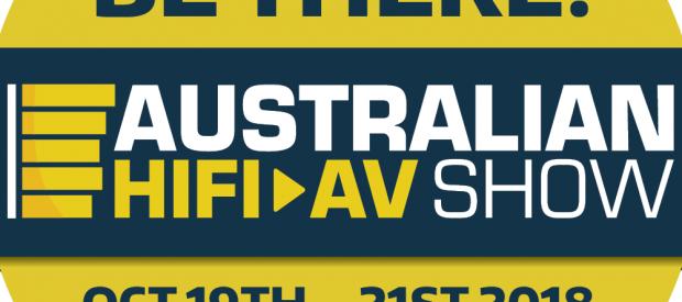 Australian HiFi & AV Show 2018 – We'll be there!